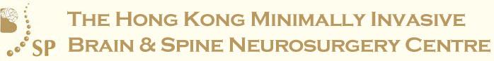 The Hong Kong Minimally Invasive Brain & Spine Neurosurgery Centre